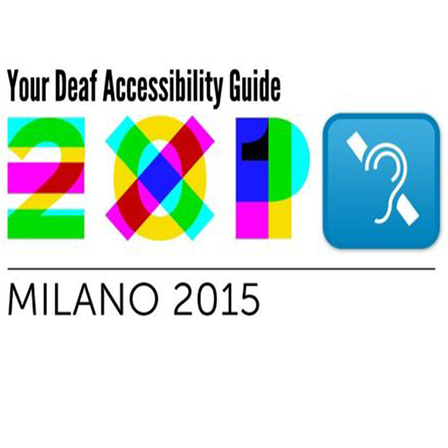 Your Ultimate Guide to Deaf Accessibility at the 2015 Milan Expo
